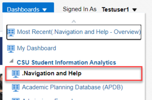 Snapshot illustrating location of Navigation and Help in Dashboards Menu. See accompanying narrative for description.